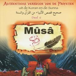 Authentieke verhalen uit Koran en Sunnah deel 6