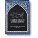 De islamitische wetgeving, haar voortreffelijke eigenschappen en de noodzakelijke behoefte van de mens hieraan