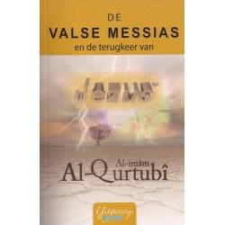 De valse messias en de terugkeer van Jezus (vrede zij met hem)